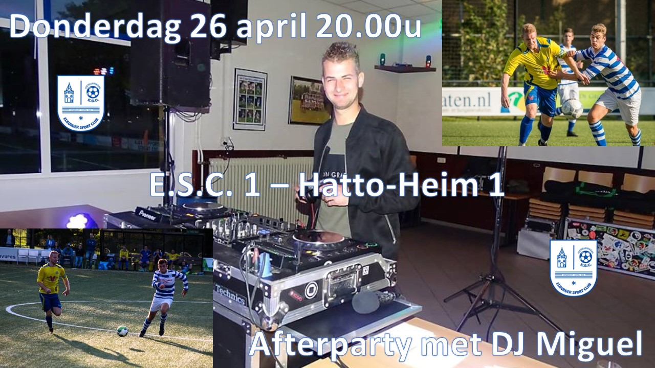 After Party 26 april ESC-Hatto Heim - Elburger SC
