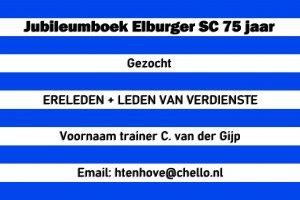 ElburgerSC - Gezocht ERELEDEN + LEDEN VAN VERDIENSTE en voornaam trainer C. van der Gijp