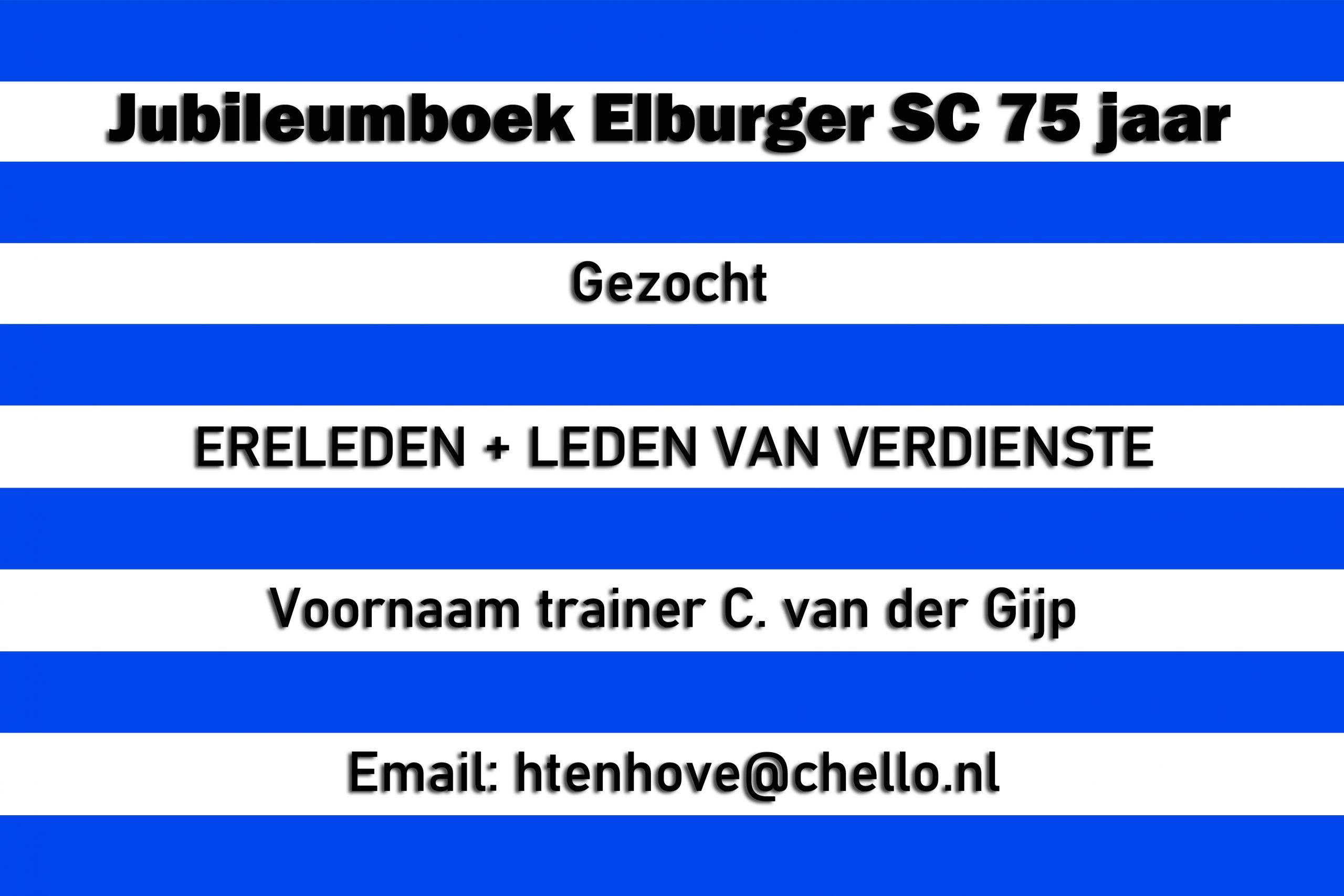 Gezocht ERELEDEN + LEDEN VAN VERDIENSTE en voornaam trainer C. van der Gijp - Elburger SC