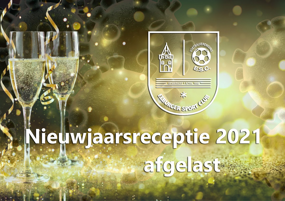 Nieuwjaarsreceptie 2021 afgelast - Elburger SC
